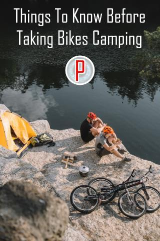 Things to Know Before Taking Bikes Camping