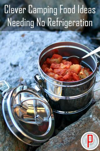Clever Camping Food Ideas Needing No Refrigeration