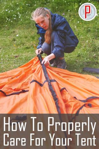 How to Properly Care for Your Tent