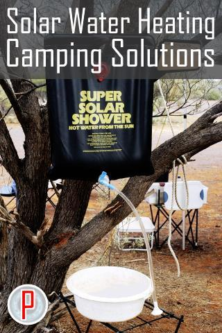 Solar Water Heating Camping Solutions